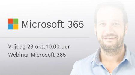 Online Microsoft 365 Webinar – Inschrijven Kan Vanaf Nu